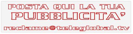 TELEGLOBAL.TV - IL NUOVO MODO DI FARE TELEVISIONE